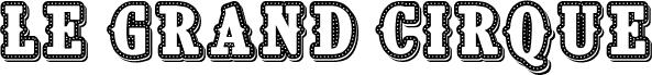 CF Le grand cirque Personal Regular Schriftart
