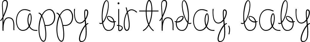 Happy Birthday Schriftart ~ Happy birthday babyregular schriftart