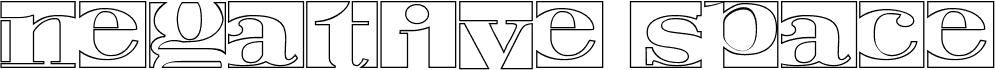 Negative Space Hollow Regular font
